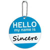 Sincere Hello My Name Is Round ID Card Luggage Tag