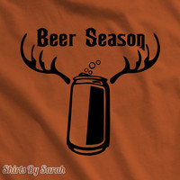 Funny Beer Season T-Shirt - Hunting TShirts Hunter Beer Drinking Drinker Shirts Antlers Men's Beer Shirt