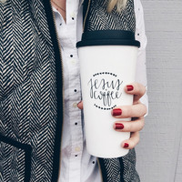 The morning essentials - Travel mug // Jesus + Coffee Travel Mug