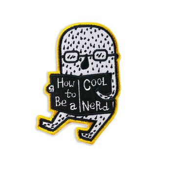 How To Be A Cool Nerd Patch
