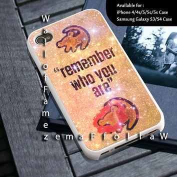 Lion King Simba Remember Who You Are Design for iPhone 4/4s, iPhone 5/5s/5c, Samsung Galaxy S3/S4 Case