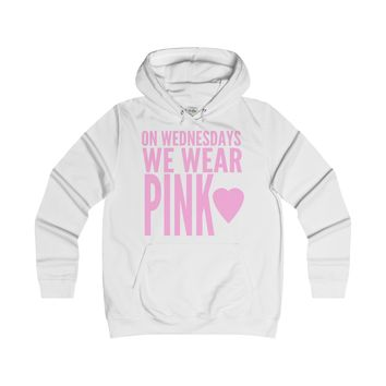 On Wednesdays We Wear Pink Women's Hoodie Inspired By Mean Girls Rules