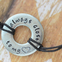 Always Close To My Heart Metal Stamped Bracelet