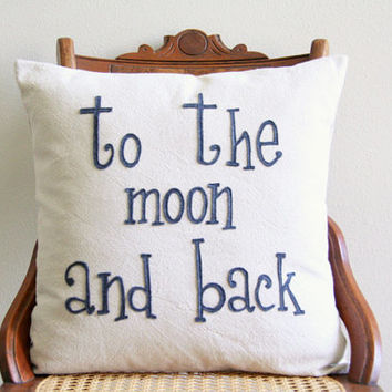 "to the moon and back decorative pillow cover  / 18"" x 18""  / natural / urban farmhouse industrial / typography / nursery decor / kids decor"