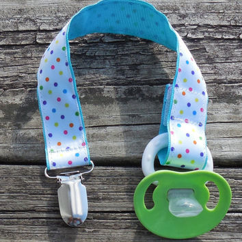 Aqua Ribbon, Multi colored Dots Pacifier Holder, Binky Clip, Pacifier Clip or Toy Clip