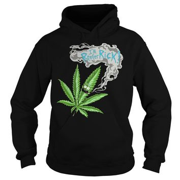 Rick and Morty: I'm Reefer Rick shirt Hoodie