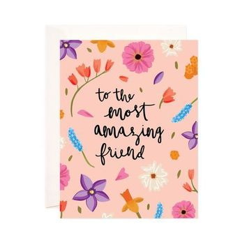 AMAZING FRIEND GREETING CARD