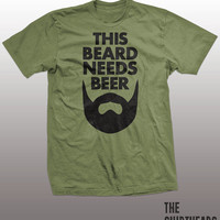 Funny Beard T-shirt - needs a beer, drinking tee shirt, party, drunk, alcohol, moustache, mens, gift, st. patrick's day, irish