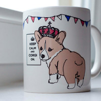 Keep Calm and Corgi On 11oz Mug