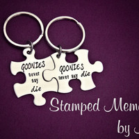 GOONIES never say die - Hand Stamped Puzzle Piece Keychain Set - Best Friends BFF Matching Key Chains - Friends, Sisters, Brothers Jewelry