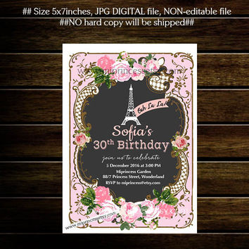 Paris Eiffel Tower party, Shabby Chic Birthday Invitation for any age, 16th 18th 20th 30th 40th 50th 60th 70th 80th 90th vintage - card 682
