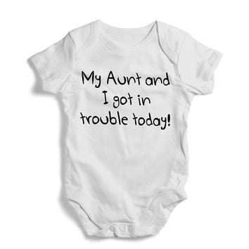 My aunt and i got in trouble today - Onesuit, Funny, Humor, Baby Bodysuit, Romper, One Piece,New born