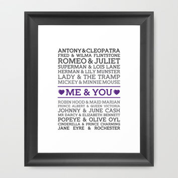 Me and You (with Famous Couples) Print Framed Art Print by Noonday Design | Society6