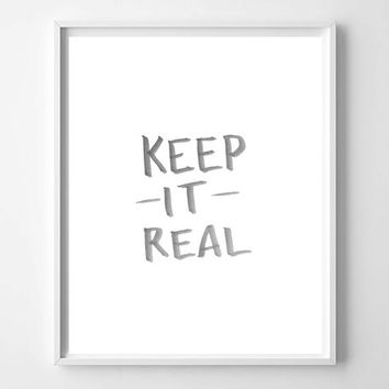 Keep It Real hand lettered watercolor home decor art print