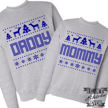 Mommy Daddy Sweaters. Ugly Christmas.