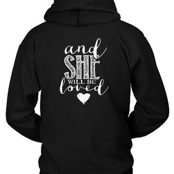 DCCKG72 Maroon 5 Quote And She Will Be Hoodie Two Sided