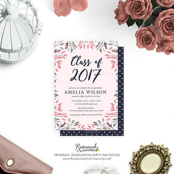Floral Graduation Party Invitation, Class of 2017 Graduation Invite, Printable Grad Party Invitation, Pink Graduation Invitation, Pink Roses