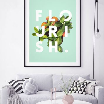 Flourish #society6 #buyart #typography #artprint by 83 Oranges®