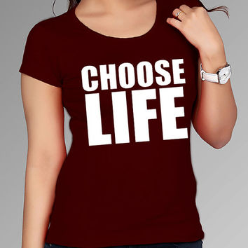 choose life t shirt for Tshirt , Women ,Men