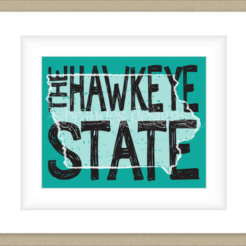 8x10 Iowa Print, The Hawkeye State Map Art Custom Colors Typography