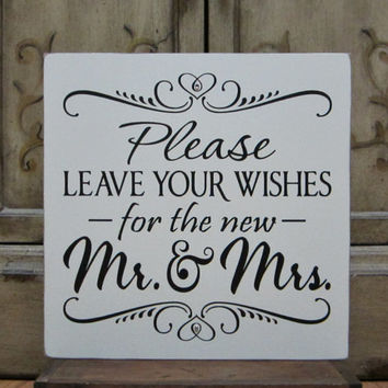 "Wedding Sign Painted Wooden Shabby Chic Wedding Seating Sign, ""Please leave your wishes for the new Mr. and Mrs."""