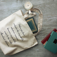 Sherlock Holmes Quote Tote Bag - Sir Arthur Conan Doyle Quote - Gift Ideas for book lovers