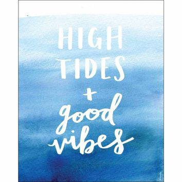 High Tides + Good Vibes Print