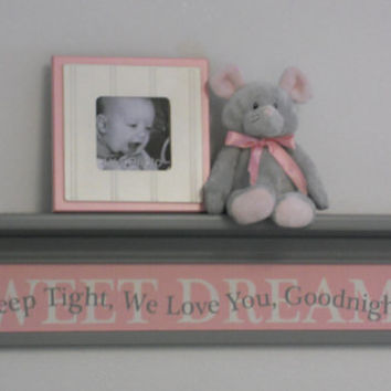 "Pink Gray Baby Nursery Room Decor 30"" Grey Wall Shelf with Kids Name SWEET DREAMS - Quote Sign - Sleep Tight, We Love You, Goodnight"