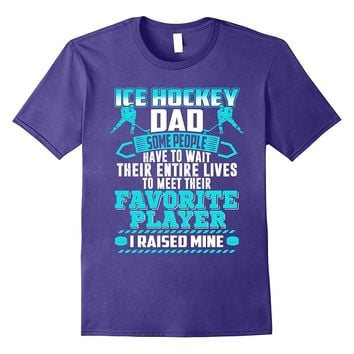Ice Hockey Dad T shirt. Funny Gifts for Father's Day/Men