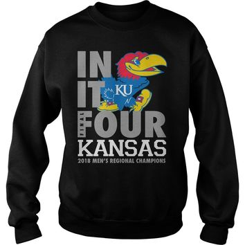 Kansas Jayhawks final four in it Ku shirt Sweatshirt Unisex