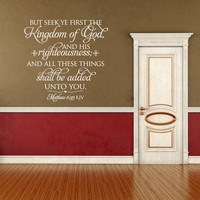 Christian Wall Decal. Seek First the Kingdom - CODE 155