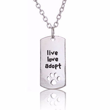 "Rectangular Dog Tag Style Pendant Necklace Cat Dog ""live love adopt""Pet Rescue Paw Print Tag Jewelry SM6"