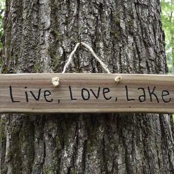 Custom/ fathers day/ wood sign/ live love lake/ door sign/ personalized sign
