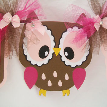 Owl baby shower banner, its a girl banner, fushia, pink, brown, One of a kind, READY TO SHIP