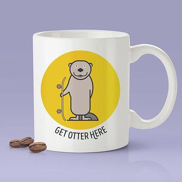 Get Otter Here [Cute Otter  Coffee Mug] - Gift Idea / Yellow