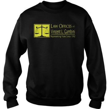 Law Offices of Vincent L. Gambini shirt Sweatshirt Unisex