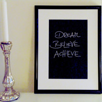 Dream Believe Achieve - silver on black - DIN A4 - Wall Art Print handmade written - original by misssfaith