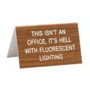 Say What? Office Desk Signs