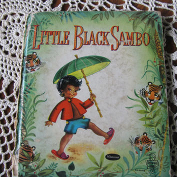 A Must For Your Library Book Collection Little Black Sambo Black Jumbo Black Mumbo Melted Butter Childrens Classic Vintage Book