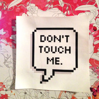 Don't Touch Me Speech Bubble Sew On Patch