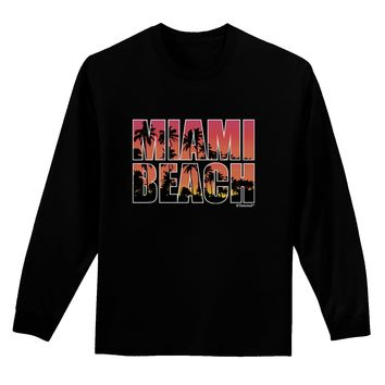 Miami Beach - Sunset Palm Trees Adult Long Sleeve Dark T-Shirt by TooLoud