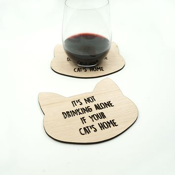 It's Not Drinking Alone If Your Cat's Home Drink Coasters Kitty Gift Set of 4
