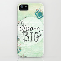 Dream Big - Photo Inspiration iPhone & iPod Case by Misty Diller of Misty Michelle Design