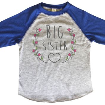 Big Sister BOYS OR GIRLS BASEBALL 3/4 SLEEVE RAGLAN - VERY SOFT TRENDY SHIRT B329