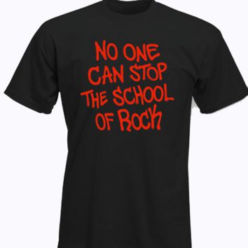 "School Of Rock The Musical - ""No One Can Stop the School of Rock"" Adult T-Shirt"