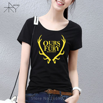 New Woman Game of Thrones House Baratheon Ours Is The Fury Printed Women T Shirt T-Shirt O Neck Cotton Tee Camisetas Girls