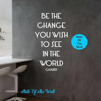 Be the change you wish to see in the world wall decal design Mural interior design Science Education Art educational  ducation school