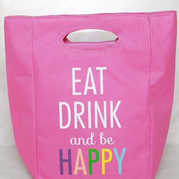 Eat, Drink, and Be Happy Lunchbox Pink