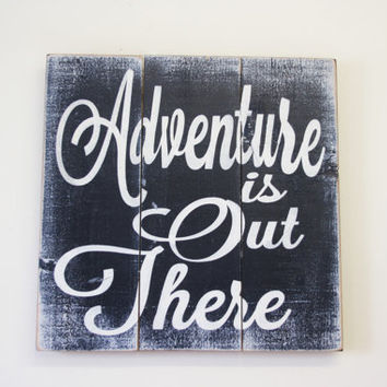 Adventure Is Out There Pallet Sign Up Quote Boys Nursery Girls Nursery Wood Wall Art Home Decor Nursery Decor Navy Blue Nursery Baby Gift