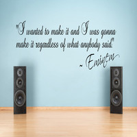 I wanted to make it Eminem Inspirational Wall Sticker Quote Vinyl Decal Bedroom 100x55